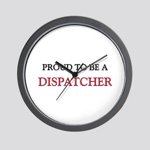 Proud to be a Dispatcher Wall Clock