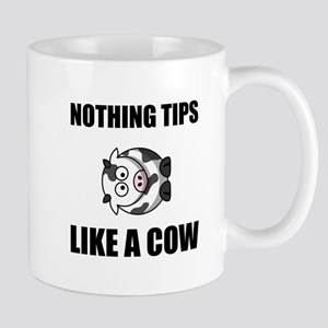 Nothing Tips Like Cow Mugs
