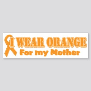 I wear orange mother Bumper Sticker