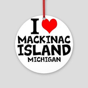 I Love Mackinac Island, Michigan Round Ornament