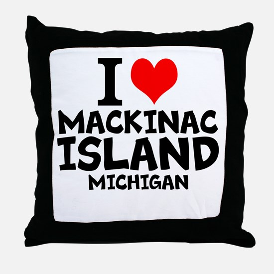 I Love Mackinac Island, Michigan Throw Pillow