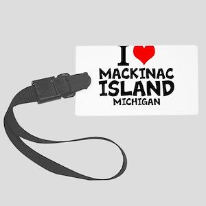 I Love Mackinac Island, Michigan Luggage Tag