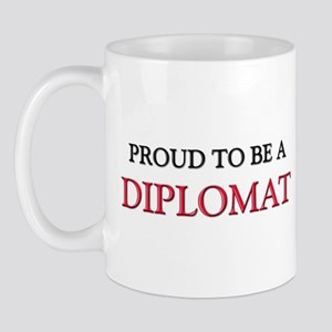 Proud to be a Diplomatologist Mug