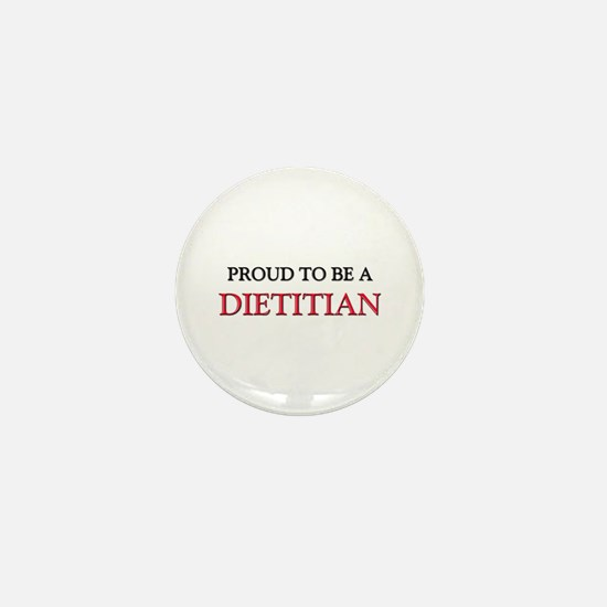 Proud to be a Dietitian Mini Button