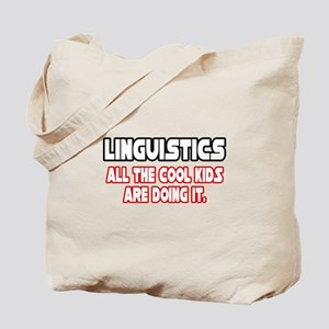 """Linguistics...Cool Kids"" Tote Bag"