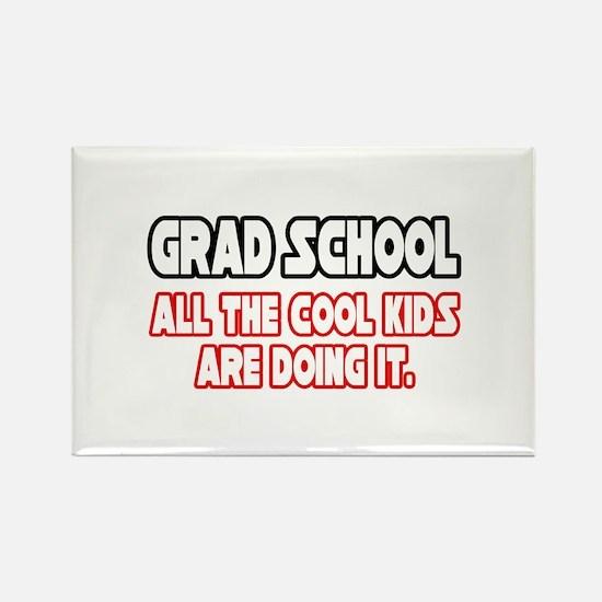 """Grad School...Cool Kids"" Rectangle Magnet (10 pac"