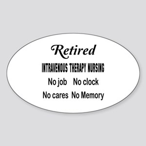 Retired Intravenous therapy nursing Sticker (Oval)