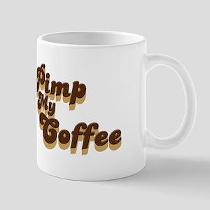 Pimp My Coffee Mug