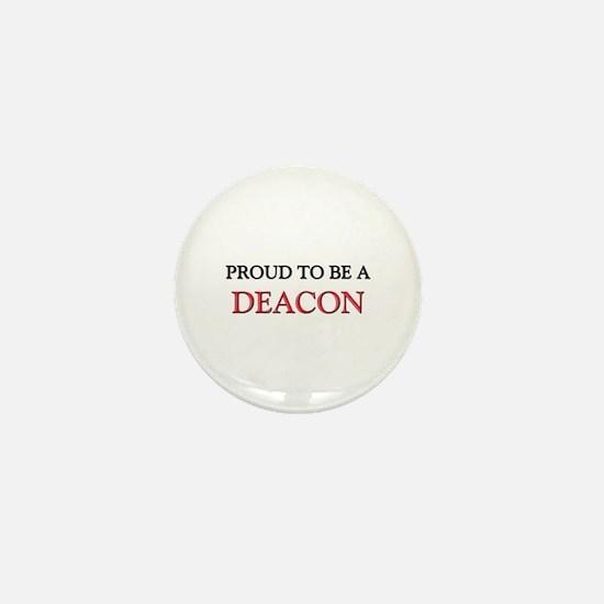 Proud to be a Deacon Mini Button