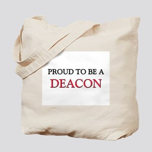 Proud to be a Deacon Tote Bag