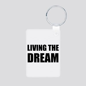 Living The Dream Keychains