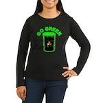 Go Green: Women's Long Sleeve Dark T-Shirt