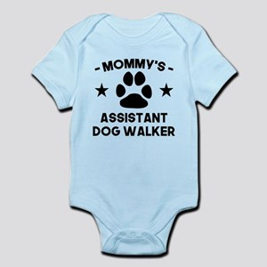 Mommys Assistant Dog Walker Body Suit