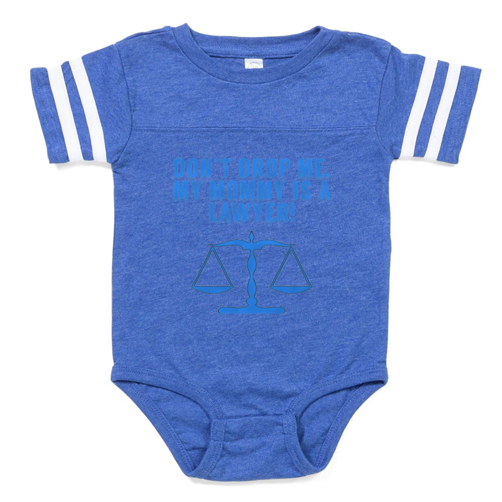 3199a5c3a Details about CafePress Don'T Drop Me My Mommy Is A Lawyer Baby Football  Bodysuit (318148456)