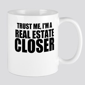 Trust Me, I'm A Real Estate Closer Mugs