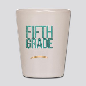 Fifth Grade Squad Back to School School Shot Glass