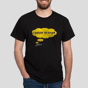 I Dream In Steam Dark T-Shirt