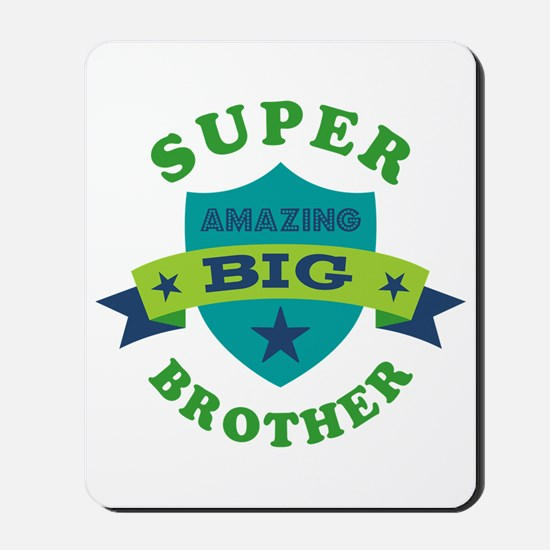 Super Amazing Big Brother Mousepad