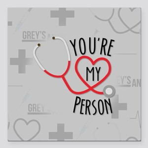 "You're My Person Square Car Magnet 3"" x 3"""