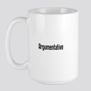 Argumentative Large Mug