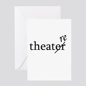 """Theatre Spelled """"re"""" Greeting Card"""