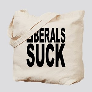 Liberals Suck Tote Bag