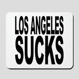 Los Angeles Sucks Mousepad