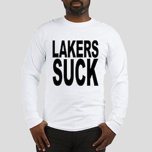 Lakers Suck Long Sleeve T-Shirt