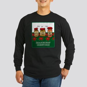 Seasonings Greetings Long Sleeve Dark T-Shirt