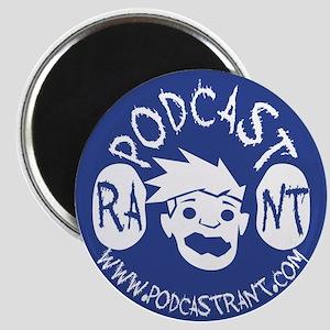 Podcast Rant Magnet
