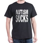 Autism Sucks Dark T-Shirt