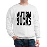 Autism Sucks Sweatshirt
