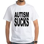 Autism Sucks White T-Shirt