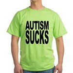 Autism Sucks Green T-Shirt