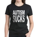 Autism Sucks Women's Dark T-Shirt
