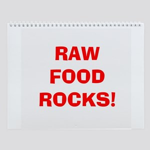 2006 RAW FOOD ROCKS Wall Calendar