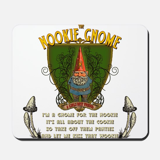 THE NOOKIE GNOME Mousepad