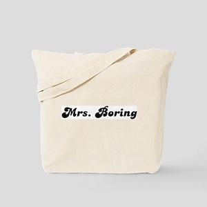 Mrs. Boring Tote Bag