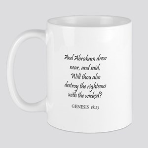 GENESIS  18:23 Mug