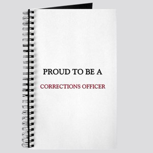 Proud to be a Corrections Officer Journal