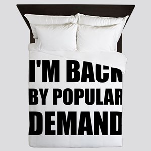 Back By Popular Demand Queen Duvet