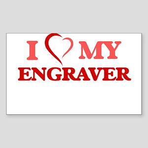 I love my Engraver Sticker