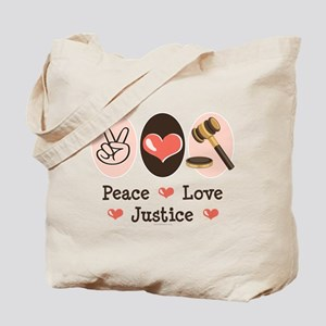 Peace Love Justice Judge Tote Bag