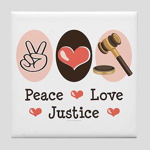Peace Love Justice Judge Tile Coaster