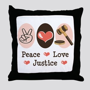 Peace Love Justice Judge Throw Pillow