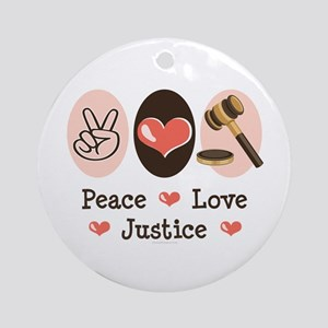 Peace Love Justice Judge Ornament (Round)