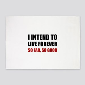 Live Forever So Far Good 5'x7'Area Rug