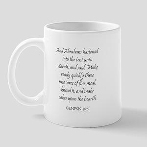 GENESIS  18:6 Mug