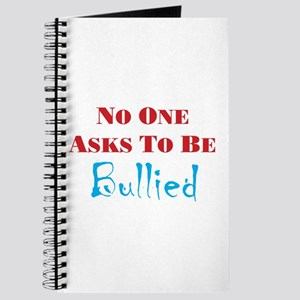 No one asks to be bullied Journal