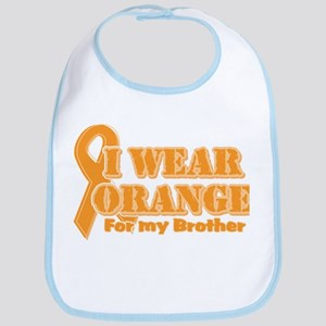 I wear orange brother Bib